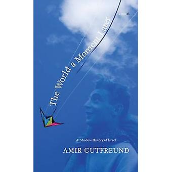 The World a Moment Later by Amir Gutfreund - 9781611091168 Book