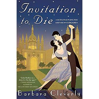 Invitation To Die - A Detective Inspector Redfyre Investigation by Bar