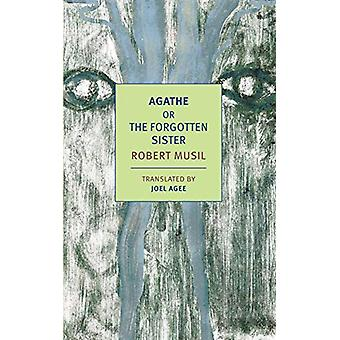 Agathe - or the Forgotten Sister by Robert Musil - 9781681373836 Book