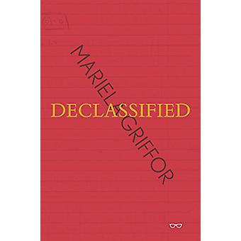 Declassified by Mariela Griffor - 9781911335498 Book