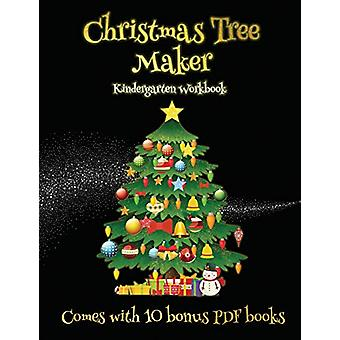 Kindergarten Workbook (Christmas Tree Maker) - This book can be used t