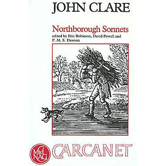 Northborough Sonnets by John Clare - P. M. S. Dawson - Eric Robinson