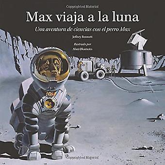 Max viaja a la Luna / Max Goes to the Moon