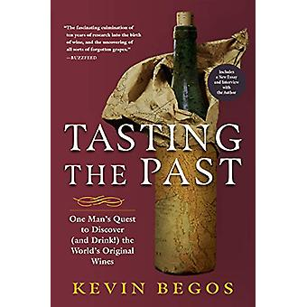 Tasting the Past - The Science of Flavor and the Search for the Origin
