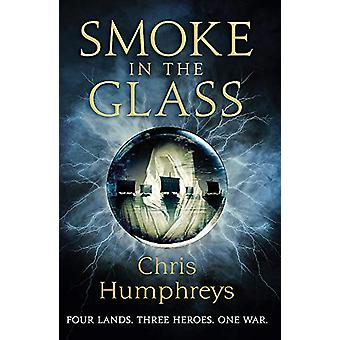 Smoke in the Glass - Immortals' Blood Book One von Chris Humphreys - 97