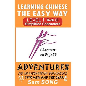 Learning Chinese the Easy Way  Simplified Characters Level 1 Book 1 Two Men and the Bear by Sam Song
