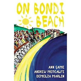 On Bondi Beach by Game & AnnMetcalfe & Andrew