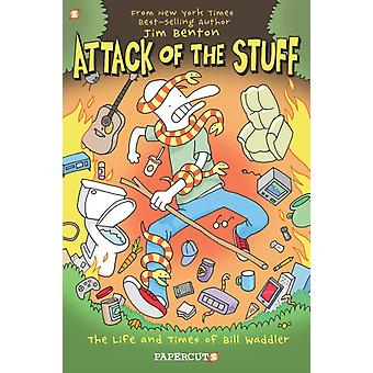 Attack of the Stuff by Benton & Jim