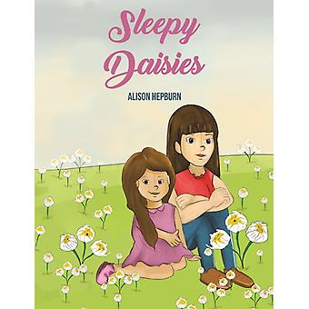 Sleepy Daisies by Hepburn & Alison