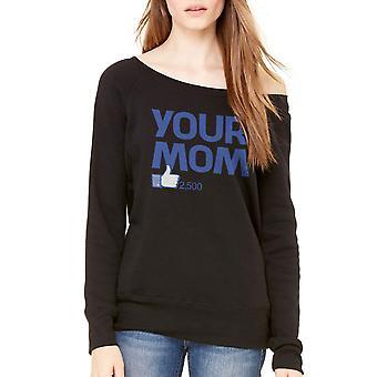 Humor Your Mom Women's Black Sweatshirt