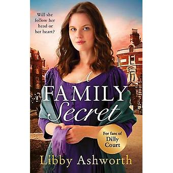 A Family Secret An emotional historical saga about family bonds and the power of love The Mill Town Lasses