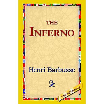 The Inferno by Henri Barbusse - 9781421815473 Book