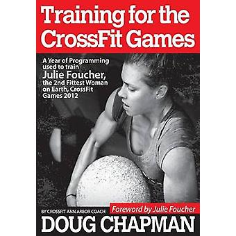 Training for the Crossfit Games - A Year of Programming Used to Train