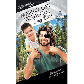 Manny Get Your Guy by Amy Lane - 9781635336467 Book
