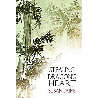 Stealing Dragonas Heart by Susan Laine - 9781634769716 Book
