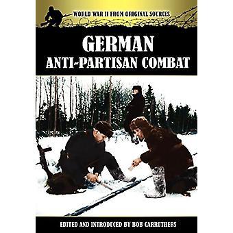 German Anti-Partisan Combat by Bob Carruthers - 9781781581292 Book