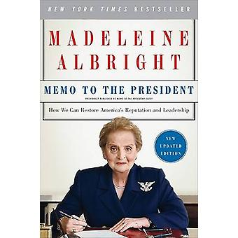 Memo to the President by Madeleine Albright
