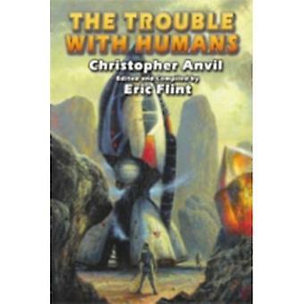 Eric Flintin ongelma ihmisten kanssa, Christopher Anvil (Paperback, 2007)