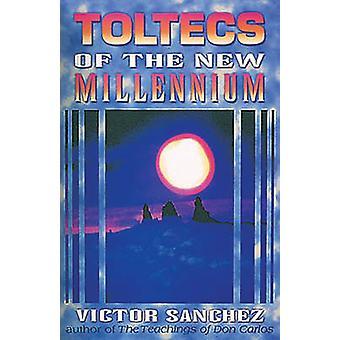 Toltecs van het Nieuwe Millennium door Victor Sanchez