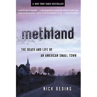 Methland  The Death and Life of an American Small Town by Nick Reding