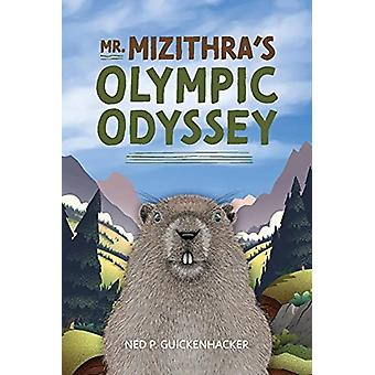 Mr. Mizithras Olympic Odyssey by P. GuickenhackerCalliope Anne Piffl