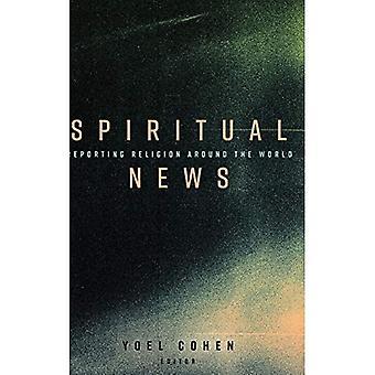 Spiritual News: Reporting Religion Around the World
