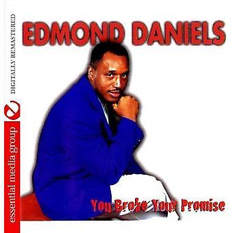 インポートするあなたの約束を破った [CD] 米国エドモンド ・ ダニエルズ-