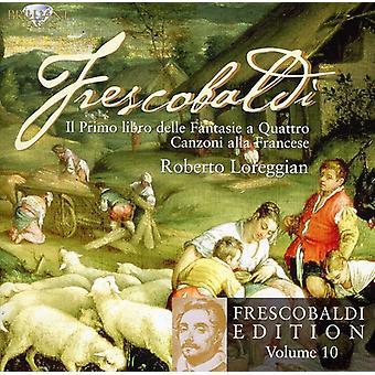 G. Frescobaldi - Frescobaldi: Il Primo Libro Delle Fantasie en Quattro; Canzoni Alla Francese [CD] USA import