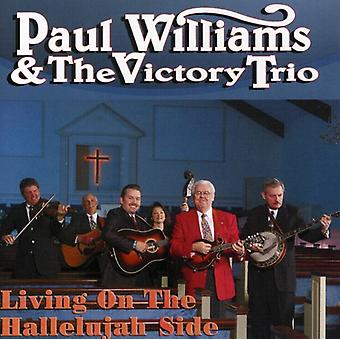 Paul Williams & the Victory Trio - Living on the Hallelujah Side [CD] USA import
