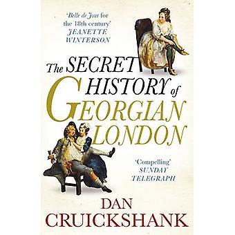 Den hemliga historien av georgiska London - hur syndens lön formade th