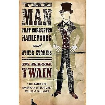الرجل الذي تالف هادليبورج وقصص أخرى بمارك توين-9
