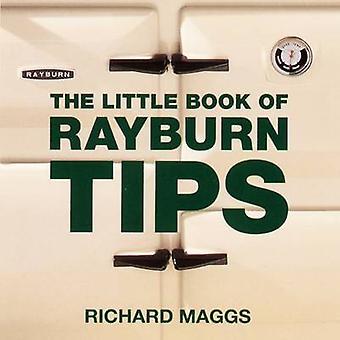 The Little Book of Rayburn Tipps von Richard Maggs - 9781904573104 Buch