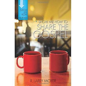 Show Me How To Share The Gospel PB
