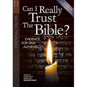Can I Really Trust the Bible?: Evidences for True Authenticity (Discovery Series Bible Study)