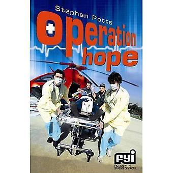 Operation Hope (Fyi)