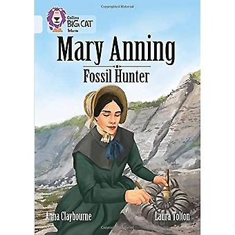Mary Anning Fossil Hunter: Band 17/Diamond (Collins Big Cat) (Collins Raubkatze)