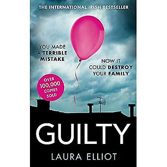 Guilty: Een pakkende psychologische thriller dat zal u vastgehaakt
