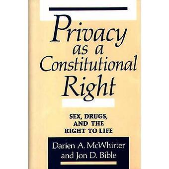 Vie privée comme une drogue sexe droit constitutionnel et le droit à la vie par A. Molina & Darien