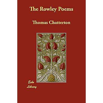 De Rowley gedichten door Chatterton & Thomas