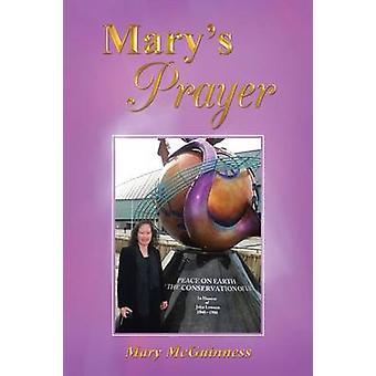Marys Prayer by McGuinness & Mary