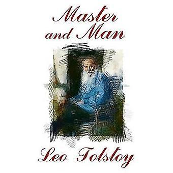 Herr und Diener von & Leo Tolstoi
