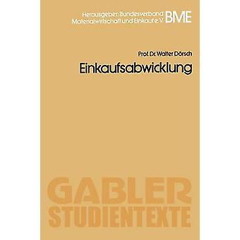 Einkaufsabwicklung door Dorsch & Walter