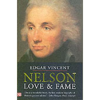 Nelson - Love and Fame by Edgar Vincent - 9780300108613 Book