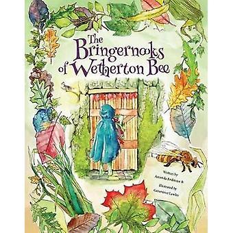 Bringernooks of Wetherton Bee by Amanda Redstone - 9780993566806 Book