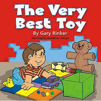 The Very Best Toy by Gary Rinker - Rawderson Rangel - 9781591888819 B
