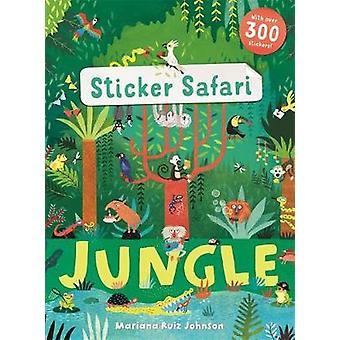 Sticker Safari - Jungle by Mariana Ruiz Johnson - 9781783708024 Book