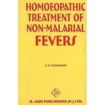 Treatment of Non-malarial Fever by S.R. Sudarshan - 9788170214618 Book