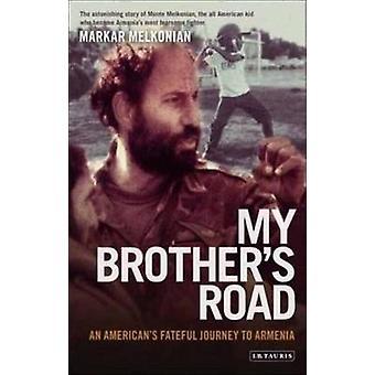 Strada di mio fratello di Markar Melkonian - 9781845115302 libro