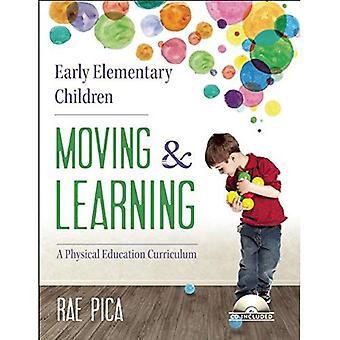 Vroege elementaire kinderen bewegen en leren: een lichamelijke opvoeding Curriculum