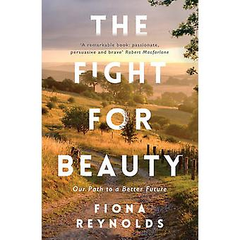 Fight for Beauty by Fiona Reynolds